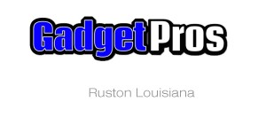 Gadget Pros Ruston Louisiana